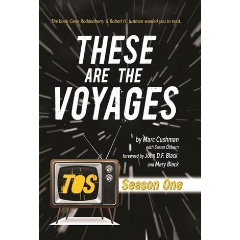 These Are The Voyages: TOS Season One by Marc Cushman