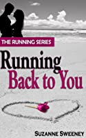 Running Back to You (Running, #1)