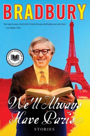 We'll Always Have Paris by Ray Bradbury