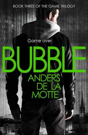 Bubble (The Game Trilogy, #3)