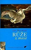Een Roos Van Vlees By Jan Wolkers