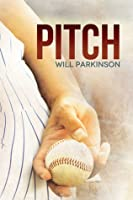 Pitch (Transitions, #1)
