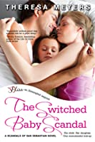 The Switched Baby Scandal