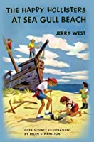 The Happy Hollisters at Sea Gull Beach  (Happy Hollisters, #3)
