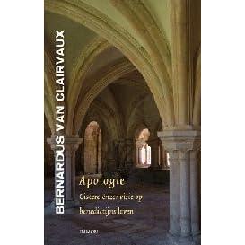 Apologie Cisterciënzer Visie Op Benedictijns Leven By