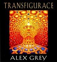 Transfigurations by Alex Grey  Transfiguration...