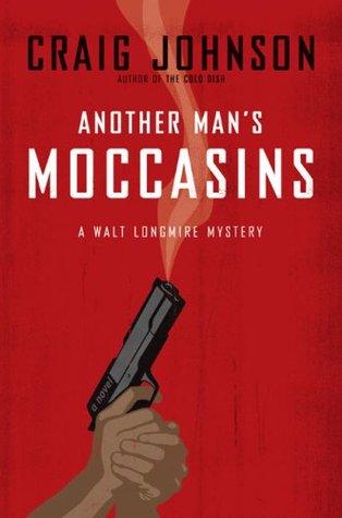 Another Man's Moccasins (Walt Longmire, #4)