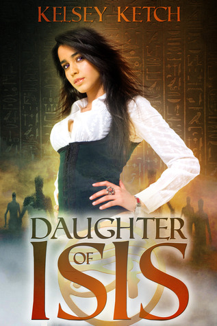 Daughter of Isis  (Descendants of Isis #1)