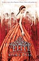 La élite (La selección, #2)