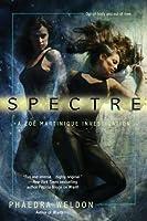 Spectre (Zoe Martinique, #2)