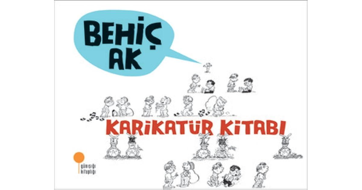 Karikatür Kitabı By Behiç Ak