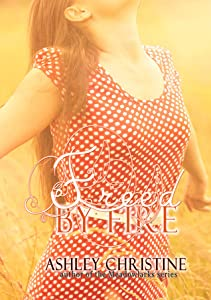 Freed by Fire (Chicago in Love, #1)