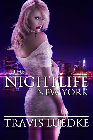 The Nightlife by Travis Luedke
