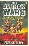 Blood River (Amtrak Wars, #4)
