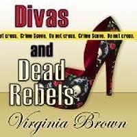 Divas and Dead Rebels (Dixie Divas mysteries book 4)