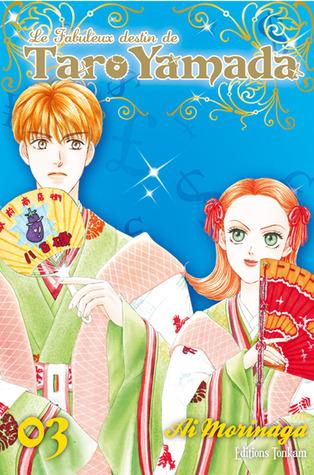 Le Fabuleux Destin De Taro Yamada Volume 3