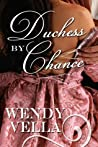 Duchess by Chance (Regency Rakes, #1)