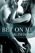 Bet On Me (Bedroom Games, #3)