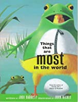 Things That Are Most in the World