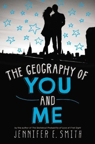 Jennifer E. Smith - The Geography of You and Me