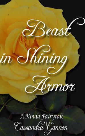 Beast in Shining Armor (A Kinda Fairytale, #2)
