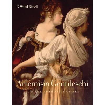 Artemisia Gentileschi and the Authority of Art Critical Reading and Catalogue Raisonn/é