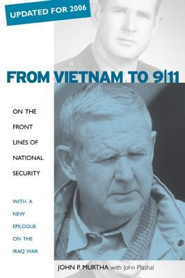 From Vietnam to 9/11: On the Front Lines of National Security, with a New Epilogue on the Iraq War