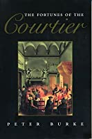 The Fortunes of the Courtier (History of the Book)