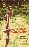 As Noites Marcianas by Fausto Cunha