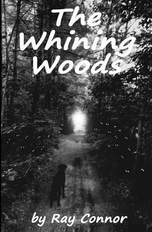 The Whining Woods