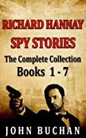 Richard Hannay [Spy Stories] [Books 1 - 7] [The Complete Collection]