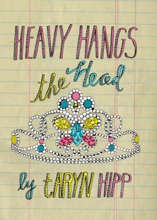 Heavy Hangs the Head