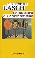 La Culture du Narcissisme - La vie américaine à un âge de déclin des espérances