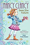 Nancy Clancy Sees the Future (Nancy Clancy Chapter Books #3)