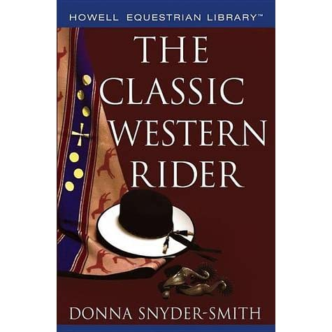 The Classic Western Rider (Howell Equestrian Library)