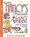 Fancy Nancy's Favorite Fancy Words: From Accessories to Zany audiobook download free
