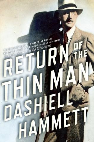 Return of the Thin Man Dashiell Hammett, Richard Layman