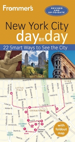 Frommer's day by day Guide to New York City by Brian Silverman