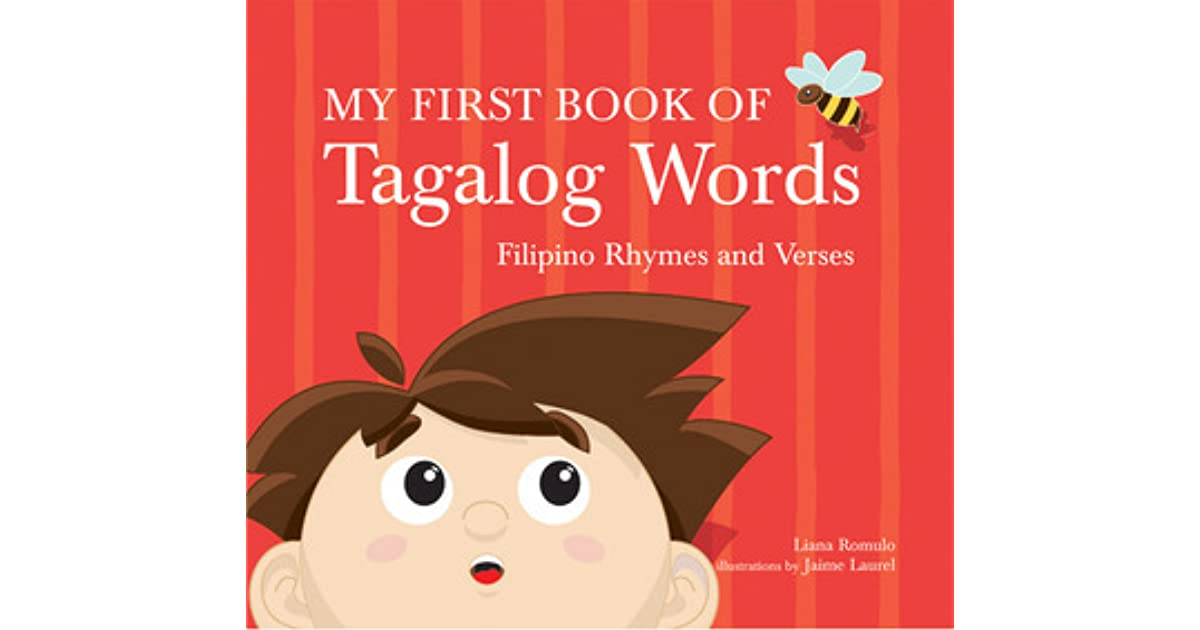 my first book of tagalog words filipino rhymes and verses by liana