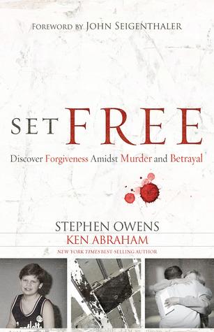 Set Free: A Story of Peace Found Through Forgiveness