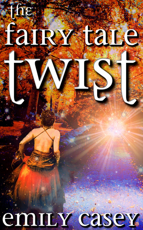 The Fairy Tale Twist (Ivy Thorn #2)