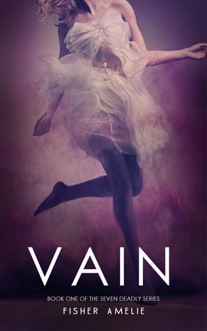 Vain (The Seven Deadly, #1)