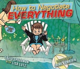 How to Negotiate Everything by Lisa Lutz