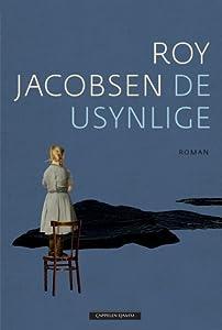 De usynlige (Ingrid Barrøy, #1)