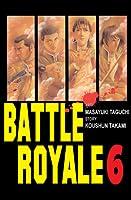 Battle Royale. Tom 6 (Battle Royale, #6)