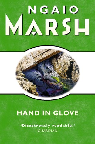 Hand in Glove (Roderick Alleyn, #22) by Ngaio Marsh
