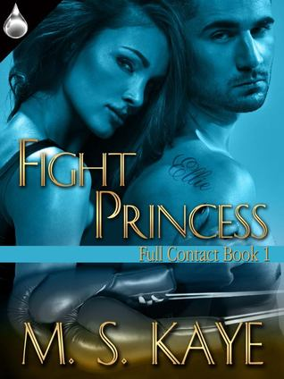 Fight Princess (Full Contact, #1)