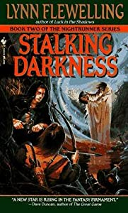Stalking Darkness (Nightrunner, #2)