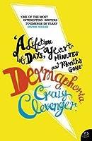 Dermaphoria. Craig Clevenger