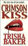 Crimson Kiss (Crimson, #1)